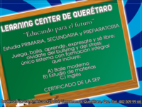 Escuela Learning Center - Internet / Multimedia - Queretaro