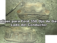 Caliper doble piston de Ford 350 Ojo de gato, lado del conductor - repuestos ford